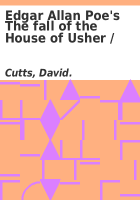 Edgar Allan Poe's The fall of the House of Usher /