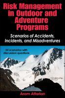 Risk management in outdoor and adventure programs : scenarios
