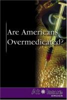 How Americas Overmedicating Low Income >> Are Americans Overmedicated Colorado Mountain College