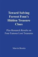Towards solving Forrest Fenn's hidden treasure clues : plus